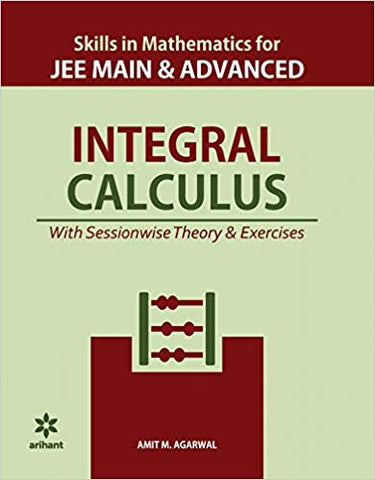 Skills in Mathematics- Integral Calculus for JEE Main and Advanced 2020 by Amit M Agarwal - Zeroinfy