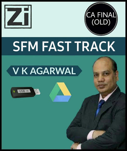 CA Final (Old) Strategic Financial Management (SFM) Fast Track Videos By Vinod Kr. Agarwal - Zeroinfy