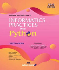 Informatics Practices with Python Textbook for CBSE Class 11 By Preeti Arora - Zeroinfy