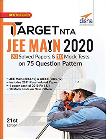 Target NTA JEE Main 2020 - 20 Solved Papers & 10 Mock Tests on 75 Ques Pattern 21st Ed by Disha Exp - Zeroinfy