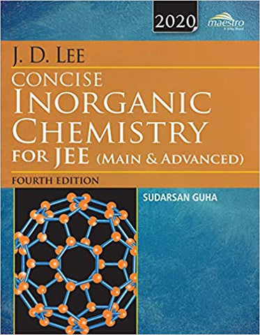 Wiley's J.D. Lee Concise Inorganic Chem for JEE (Main & Advanced), 4th Ed. 2019 by Sudarshan Guha - Zeroinfy