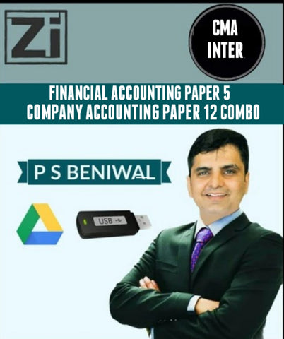 CMA INTER Financial Accounting PAPER - 5 & Company Accounting PAPER - 12 Combo By P. S. Beniwal - Zeroinfy
