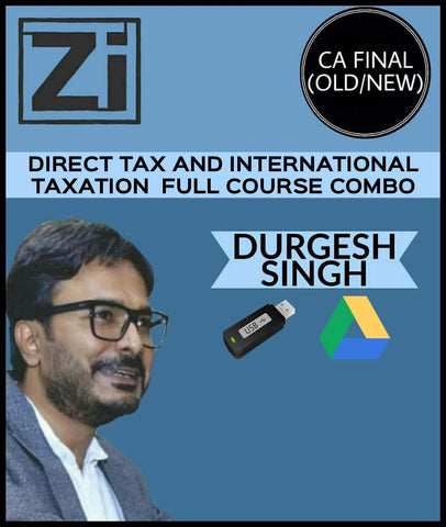CA Final Direct Tax and International Taxation Full Course Combo By Durgesh Singh (Old/New) - zeroinfy