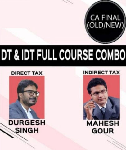 CA Final DT and IDT Full Course Combo By Durgesh singh and Mahesh Gour (Old/New) - Zeroinfy