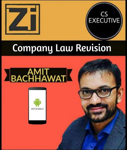 CS Executive Company Law Super Revision By Amit Bachhawat - Zeroinfy