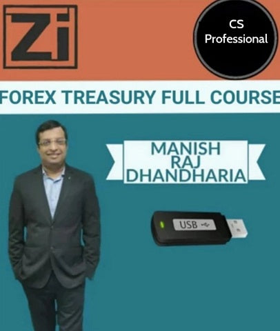 CS Professional Forex Treasury Full Course by Manish Raj Dhandharia - Zeroinfy