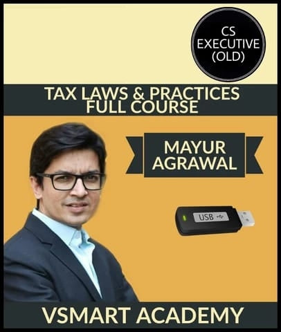 CS Executive Old Tax Laws & Practices Full Course By Saleem Quarishee - Zeroinfy