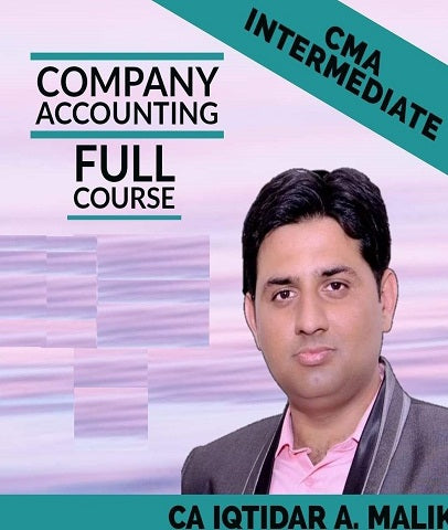 CMA Inter Company Accounting Full Course Videos Lectures By Iqtidar A. Malik - Zeroinfy