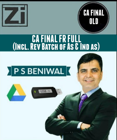 CA Final FR Full Course (Including Revision Batch of AS and IND AS) By P S Beniwal (Old) - zeroinfy