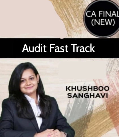 CA Final Audit Fast Track Course by CA Khushboo Sanghavi (New) - Zeroinfy