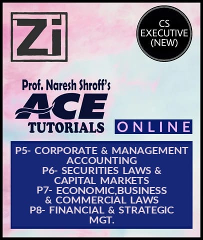 CS Executive (New) Module 2 - Paper 5, Paper 6, Paper 7, and Paper 8  Combo Lectures By ACE Tutorial - Zeroinfy