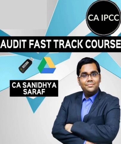 CA IPCC Audit Fast Track Video Lectures By Sanidhya Saraf - Zeroinfy
