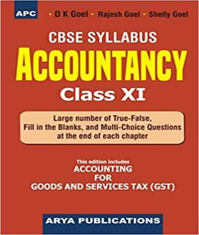 Accountancy class 11 By D K Goel - Zeroinfy