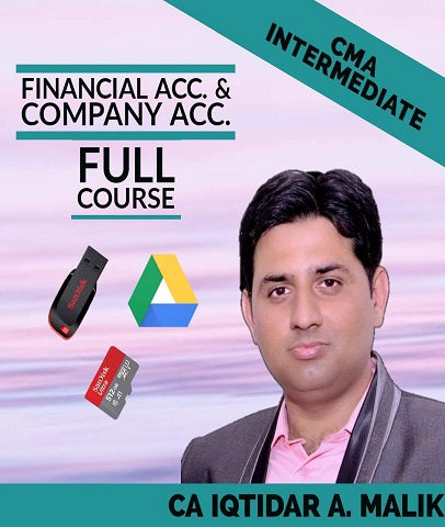CMA Inter Financial Accounting and Company Accounting Full Combo Course Video By Iqtidar A. Malik - Zeroinfy
