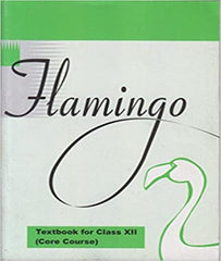 Flamingo Textbook in English (Core Course) for Class 12 By Ncert - Zeroinfy