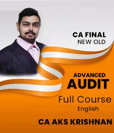 CA Final Advanced Auditing and  Professional Ethics Full Course CA A.K.S.Krishnan (New/Old) - Zeroinfy