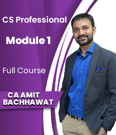 CS Professional (New) Module 1 Combo Full Course By Amit Bachhawat - Zeroinfy