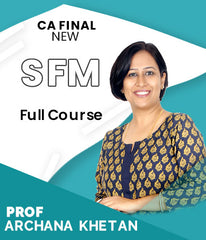 CA Final SFM Full Course Video By Archana Khetan (New) - Zeroinfy
