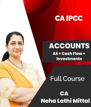 CA IPCC Accounts - AS + Cash Flow + Investments Full Course Video Lectures By Neha Lathi Mittal - Zeroinfy