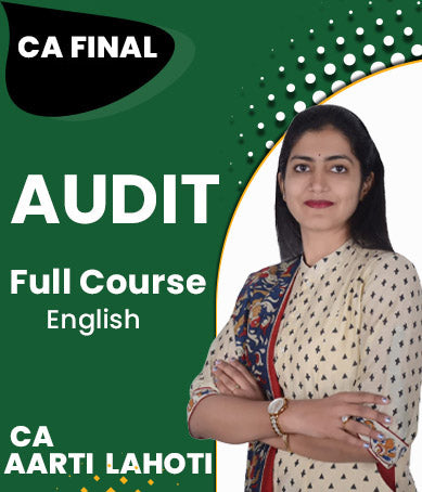 CA Final Audit Full Course By Aarti Lahoti (New) - Zeroinfy