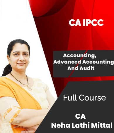 CA IPCC Accounting, Advanced Accounting And Audit Combo Videos By Neha Lathi Mittal - Zeroinfy