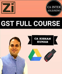 CA Inter/IPCC GST Full Course Video By Kishan Kumar (Old & New) - Zeroinfy