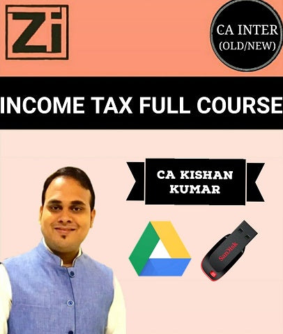 CA Inter/IPCC Income Tax Full Course Video By Kishan Kumar (Old/New) - Zeroinfy