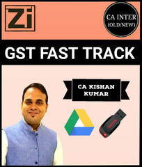 CA Inter/IPCC GST Fast Track Course Video By Kishan Kumar (Old & New) - Zeroinfy