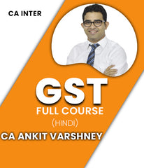 CA Inter GST Full Course Video by Ankit Varshney (Old & New) - Zeroinfy