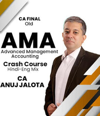CA Final Advanced Management Accounting Crash Course by Anuj Jalota (Old)
