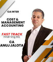 CA Inter Cost and Management Accounting Fast Track by CA Anuj Jalota - Zeroinfy