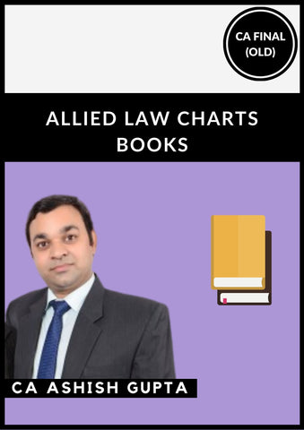 CA Final Old Syllabus Allied law Charts Books By CA Ashish Gupta - Zeroinfy