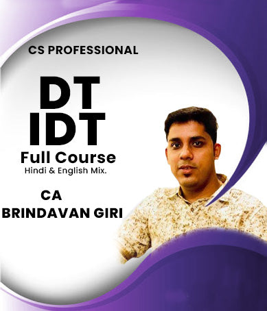 CS Professional Direct Tax and Indirect Tax Full Course Video Lectures By CA Brindavan Giri (New/Old) - Zeroinfy