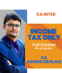 CA Inter Income Tax Only Full Course by Ashish Deolasi - Zeroinfy