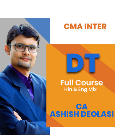 CMA Inter Direct Tax Full Course Video Lectures By Ashish Deolasi - Zeroinfy