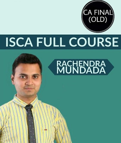 CA Final ISCA Full Course Videos By Rachendra Mundada (Old)