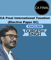 CA Final International Tax Full Course Live Batch By Durgesh Singh (Elective) in English
