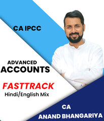 CA IPCC Advanced Accounting Fast Track By Anand Bhangariya (Old) - Zeroinfy