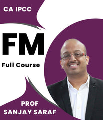 CA IPCC Financial Management Full Course Video Lectures By Prof Sanjay Saraf - Zeroinfy
