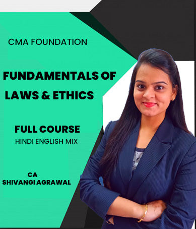 CMA Foundation Fundamentals of Laws and Ethics By Shivangi Agrawal - Zeroinfy