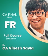 CA Final New Financial Reporting Full Course In English By CA Vinesh Savla - Zeroinfy