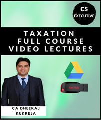 CS Executive Taxation Full Course Video Lectures By CA Dheeraj Kukreja - Zeroinfy
