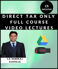CS Executive Direct Tax Only Full Course Video Lectures By CA Dheeraj Kukreja - Zeroinfy