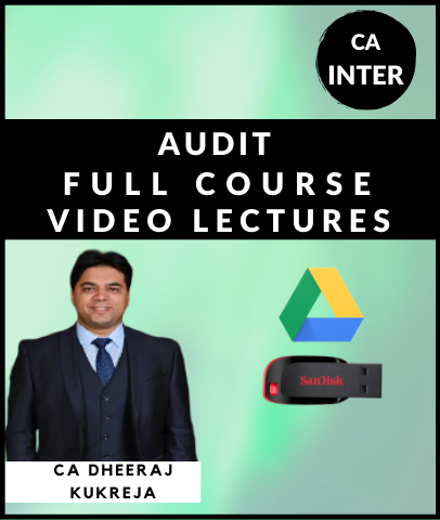 CA Inter Audit Full Courses Video Lectures By CA Dheeraj Kukreja - Zeroinfy