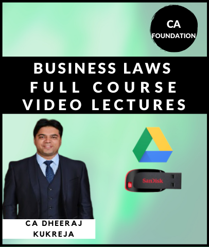 CA Foundation Business Laws Full Course By CA Dheeraj Kukreja - Zeroinfy