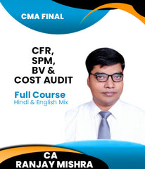 CMA Final CFR, SPM, BV And Cost Audit Latest Batch Combo Full Course By Ranjay Mishra - Zeroinfy