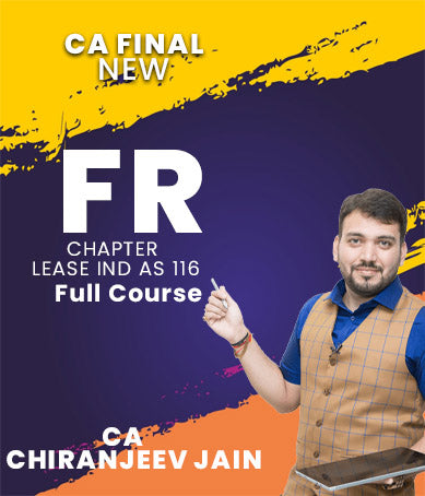 CA Final FR Chapter Lease IND AS 116 By CA Chiranjeev Jain (New) - Zeroinfy