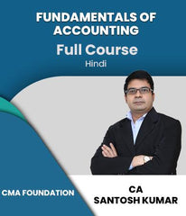 CMA Foundation (New) Fundamentals Of Accounting Full Course Video Lectures By Santosh Kumar - Zeroinfy