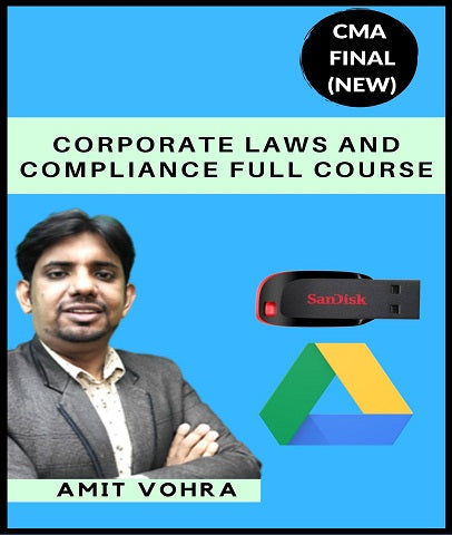 CMA Final Corporate Laws And Compliance Full Course By Amit Vohra (New) - Zeroinfy