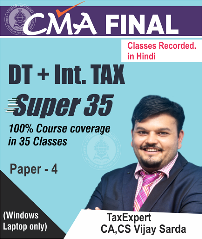 CMA Final DT Super 35 Video Lectures Full Course (Hindi) by CA Vijay Sarda - Zeroinfy